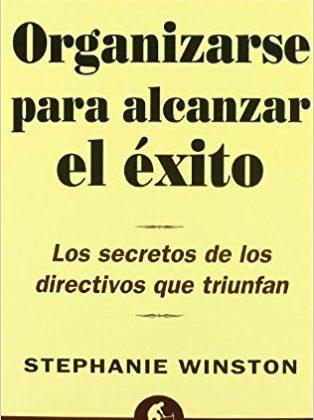 Libro Organizarse para alcanzar el éxito