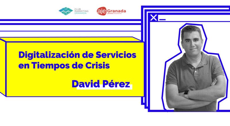 Digitalizacion De Servicios Tiempos De Crisis Marketing